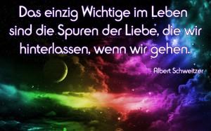 Das-einzig-wichtige-im-Leben-sind-die-Spuren-der-Liebe---Zitat-Albert-Schweitzer