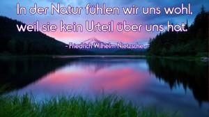 In-der-Natur-fühlen-wir-uns-wohl---Friedrich-Wilhelm-Nietzsche