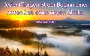 Jeder-morgen-ist-der-beginn-einer-neuen-Zeit---Monika-Minder